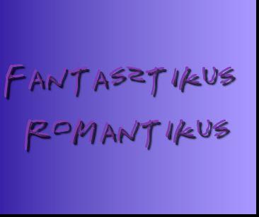 Fantasztikus Romantikus