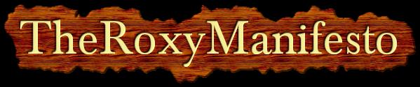TheRoxyManifesto