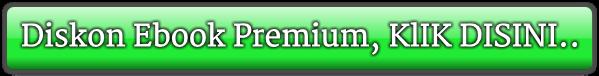 Diskon Ebook Premium, KlIK DISINI..