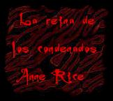 La reina de los condenados Anne Rice