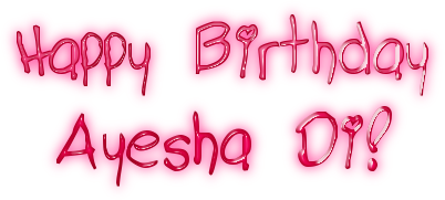 Happy Birthday Ayesha 3 3696499 Ek Hazaaron Mein Meri Behna
