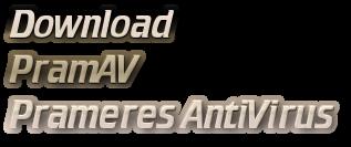 Download<br />                  PramAV<br /> Prameres AntiVirus Standard Edition 7 ver. 1.0