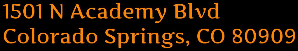 1501 N Academy Blvd  Colorado Springs, CO 80909