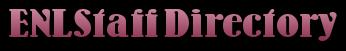 ENL Staff Directory