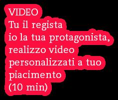 VIDEO  Tu il regista io la tua protagonista, realizzo video personalizzati a tuo  piacimento (10 min)