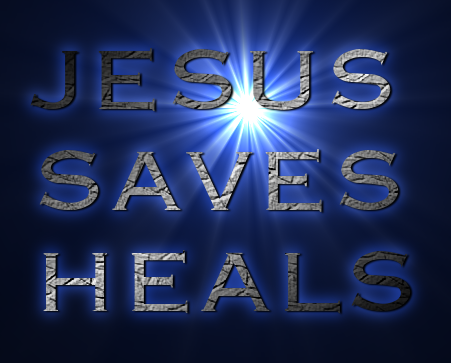 JESUS SAVES HEALS