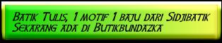Batik Tulis, 1 motif 1 baju dari Sidjibatik Sekarang ada di Butikbundazka