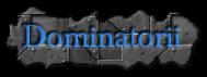 Dominatorii
