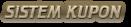 SiSTEM KUPON