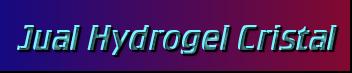 Jual Hydrogel Cristal