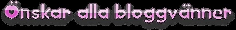 Önskar alla bloggvänner