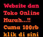 Website dan Toko Online Murah...!! Cuma 100rb klik di sini