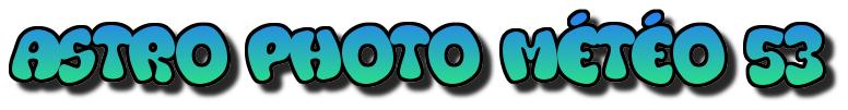 Astro Photo Météo 53