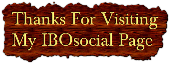 Thanks For Visiting       My IBOsocial Page