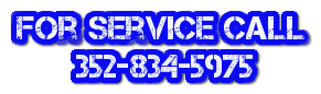 For Service Call        352-834-5975