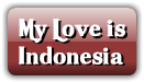 My Love is  Indonesia