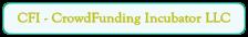 CFI - CrowdFunding Incubator LLC