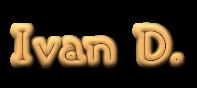 Ivan D.