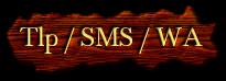 Tlp / SMS / WA