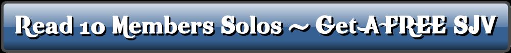 Read 10 Members Solos - Get A FREE SJV