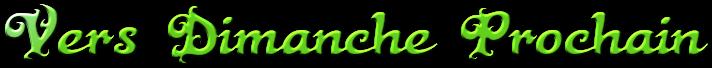 Vers Dimanche Prochain