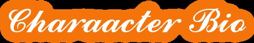 Charaacter Bio