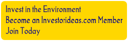 Invest in the Environment - Become an Investorideas.com Member - Join Today
