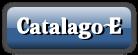 Catalago E