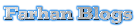 Farhan Blogs