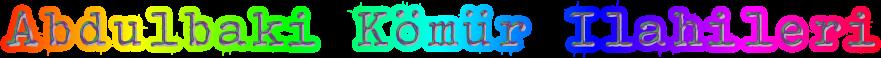 Abdulbaki Kömür Ilahileri