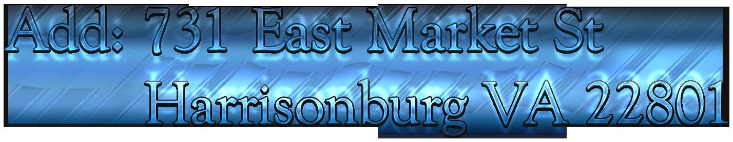 Add: 731 East Market St          Harrisonburg VA 22801