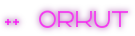 ++ Orkut