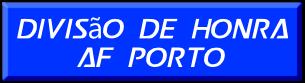 Divisão de Honra     AF Porto