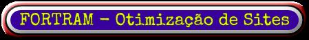 FORTRAM - Otimização de Sites