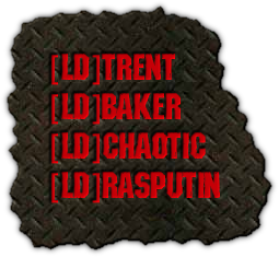 [LD]TRENT [LD]BAKER [LD]CHAOTIC [LD]RASPUTIN