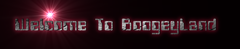 Welcome To BoogeyLand