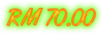 RM 70.00
