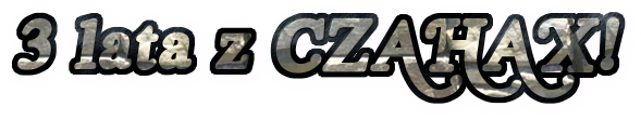 3 lata z CZAHAX!