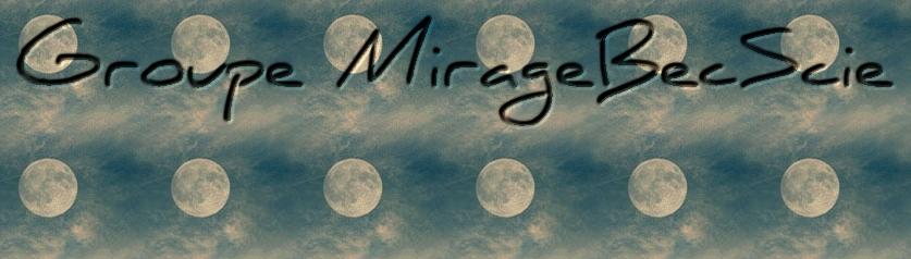 Groupe MirageBecScie