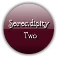 Serendipity     Two