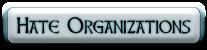 Hate Organizations