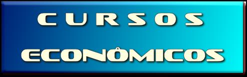 C U R S O S  ECONÔMICOS