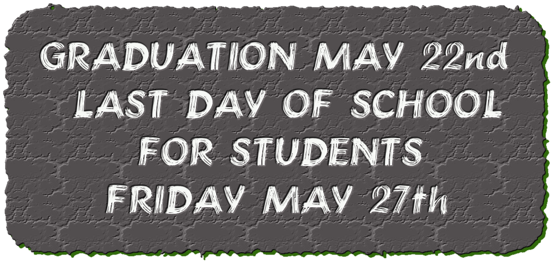 GRADUATION MAY 22nd