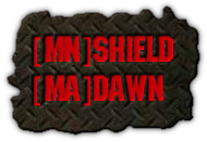 [MN]SHIELD [MA]DAWN