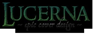 Lucerna  ~ epic cover design ~