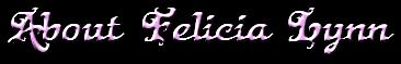 About Felicia Lynn