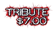 Tribute $7.00
