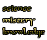 science mistery knowledge