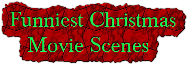 Funniest Christmas     Movie Scenes