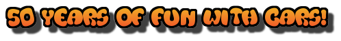 50 Years of Fun With Cars!